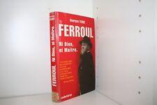 Ferroul ni Dieu ni maître par Georges Ferré révolte des vignerons Narbonne