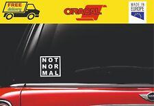 Honda BMW MINI COOPER S NOT NORMAL MAL car window sticker decal graphic DRIFT