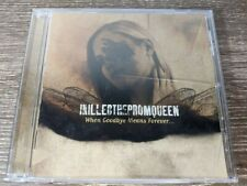 I Killed the Prom Queen - When Goodbye Means Forever... (2004, CD)