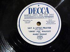 Gospel 78 JERSEY JOE WALCOTT & MARIE KNIGHT Say A Little Prayer DECCA 14594 NM-