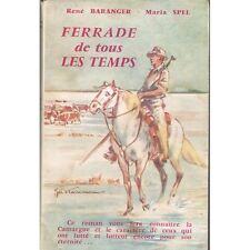 FERRADE de tous les TEMPS HOMMES de CAMARGUE par René BARANGER & Maria SPEL 1960
