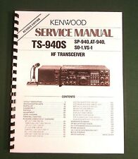 "Kenwood TS-940S Service Manual: w/11""X17"" Color Foldouts & Protective Covers!"