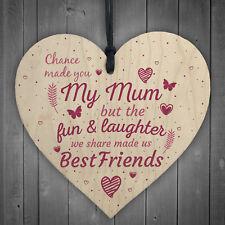 Chance Made You My Mum Birthday Mum Mummy Gift From Daughter Wood Heart Sign