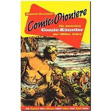 Comic Pioniere Die deutschen Comic Künstler der 1950er Sekundär Comicforschung