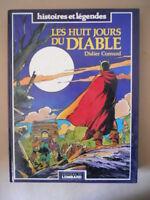 LES HUIT JOURS DU DIABLE Didier Convard 1983 Editions du Lombard [MZ10-1]