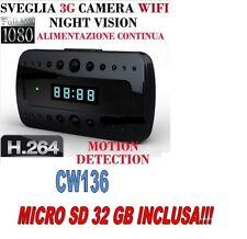 SVEGLIA SPIA TELECAMERA MICROCAMERA SPY CAM NIGHT VISION 3G WIFI CW136 +SD 32GB