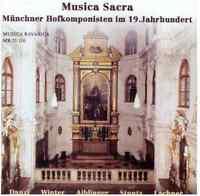 Musica Bavarica CD Musica Sacra - Münchner Hofkomponisten im 19.Jh. (Folge 1)