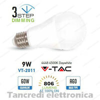 Lampadina led V-TAC 9W E27 bianco naturale 4500K VT-2011 dimmerabile 3 step bulb