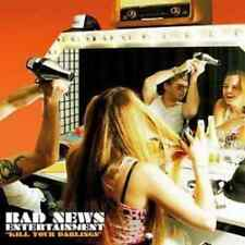 BAD NEWS ENTERTAINMENT - KILL YOUR DARLINGS - CD, 2006