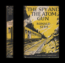1957 Seth THE SPY AND THE ATOM-GUN  British Secret Service GALLONIA Iron Curtain