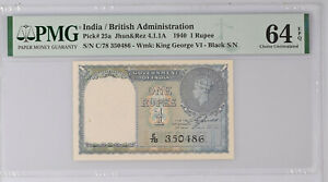 British India 1 Rupee 1940 P25a PMG Choice Unc 64 EPQ (Serial # C/78 350486)