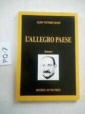 LIBRO L'ALLEGRO PAESE  ALDO VITTORIO ROSSI  ED. SILVER PRESS 1987 AUTOGRAFATO