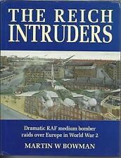 The Reich Intruders: RAF Medium Bomber Raids over Europe  Bowman