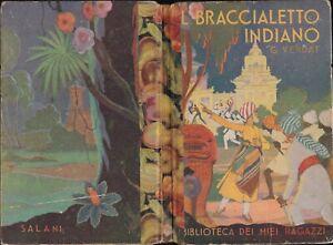 Verdat - Il Braccialetto indiano - Salani - Biblioteca dei miei Ragazzi 1941