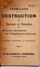 FORMULAIRE POUR LA DESTRUCTION DES ENNEMIS ET PARASITES DES ARBRES ET VEGETAUX