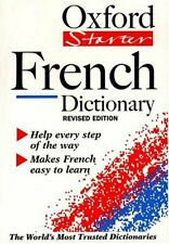 The Oxford Starter French Dictionary (Oxford Starter Dictionaries)