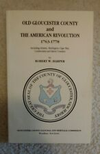 Old Gloucester County & The American Revolution 1763-1778 New Jersey Rob Harper