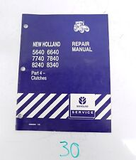 New Holland 5640 6640 7740 7840 8240 8340 Tractor Service Manual Part 4 ONLY