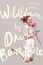 Wildflower by Drew Barrymore (2015, Hardcover)