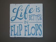 Life is Better in Flip Flops Cottage Beach Ocean Lake Cabin Wood Sign Decoration