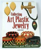 Collecting Art Plastic Jewelry: Identification and Price Guide by Leshner, Leigh