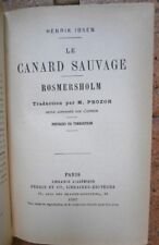 Le Canard sauvage Rosmersholm Henrik Ibsen Perrin et Cie Editeurs 1907