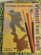 See and Do Children's Book Vincent Van Gogh By Ceciel de Bie + Martijn Leenen