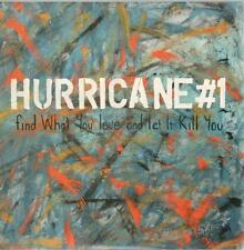 Hurricane #1, Find What You Love And Let It Kill You; 11 Track PR-ADV CD