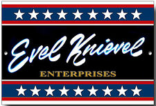 EVEL KNIEVEL ENTERPRISES METAL SIGN.DARE DEVIL,STUNTMAN,MOTORCYCLES.