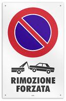 """Cartello vinile 4 fori  """"Rimozione Forzata"""" garage/negozio/studio/officina"""