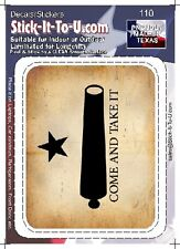 Come and Take It Flag – Decal Sticker Gun Security