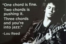 One chord is fine. Two chords is pushing it.. Lou Reed fridge magnet (ep)