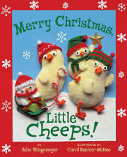 Merry Christmas, Little Cheeps!, Stiegemeyer, Julie, New Book
