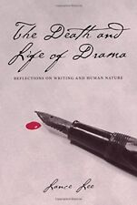 New, Death and Life of Drama: Reflections on Writing and Human Nature, Lee, Lanc