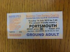 16/07/2013 Ticket: Braintree Town v Portsmouth [Friendly] . Thanks for viewing t
