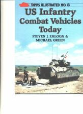 U.S. Infantry Combat Vehicles Today (Tanks Illustrated)