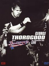 GEORGE THOROGOOD - 30th Anniversary Tour: Live - DVD - NEU/OVP