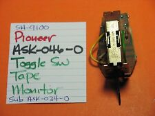 PIONEER ASK-046-0 TOGGLE SWITCH TAPE MONITOR SA-9100
