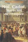 C1 NAPOLEON Domange MOI CADOT MARECHAL DE L EMPIRE Epuise