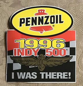 "1996 Pennzoil Indy 500 I Was There Sticker 4 1/2 X 5"" #ST2"