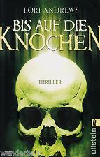 *- Bis auf die KNOCHEN - Lori ANDREWS  tb (2008)