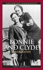Bonnie and Clyde: A Biography (Greenwood Biographies)-ExLibrary