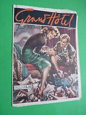 GRAND HOTEL rivista 1950 191 La bella cliente - Labbra che mormorano M Maggis