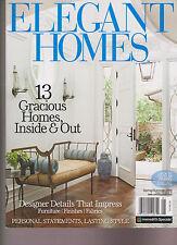 ELEGANT HOMES MAGAZINE Spring/Summer 2016, 13 GRACIOUS HOMES, INSIDE & OUT.