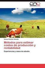 Metodos Para Estimar Costos de Produccion y Rentabilidad (Paperback or Softback)