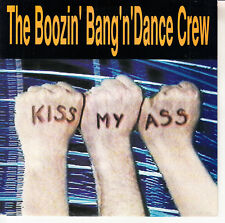 "THE BOOZIN' BANGIN' DANCE CREW  Kiss My Ass PICTURE SLEEVE 7"" 45 rpm record NEW"