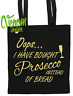 Oops... Have I Brought Prosecco Instead Of Bread Tote Bag Cotton Personalised