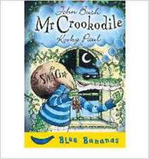 Mr. Crookodile, New, Bush, John Book