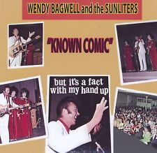 "WENDY BAGWELL and The Sunliters - ""KNOWN COMIC""- NEW CD"
