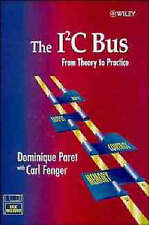 USED (GD) The I2C Bus: From Theory to Practice by Dominique Paret